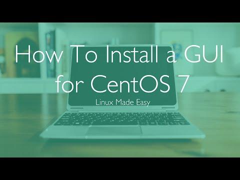 How To Install a GUI for CentOS 7