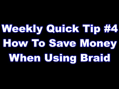 How to save some money when using Braid - Quick Tip #4