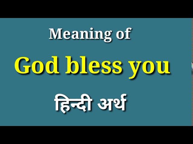Download God bless you meaning in Hindi,  god bless you ka matlab kya hota hai MP3 Gratis