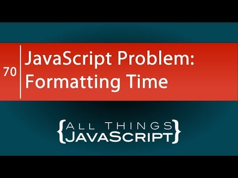 JavaScript Problem: Formatting Time Using the Date Object and String Padding