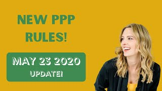 NEW PPP Forgiveness Rules (May 23rd) You Need to Know!