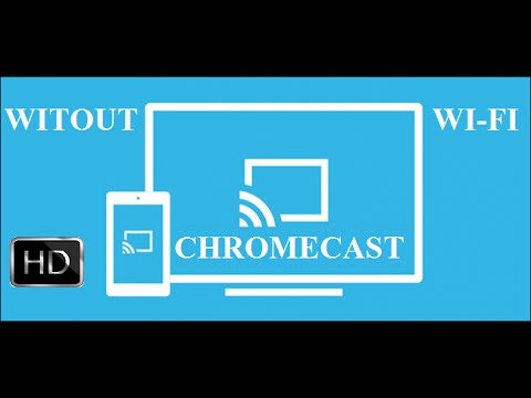 How to connect chromecast  without using wifi internet, teethering only