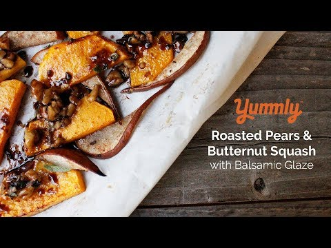 Roasted butternut squash & pears with balsamic glaze