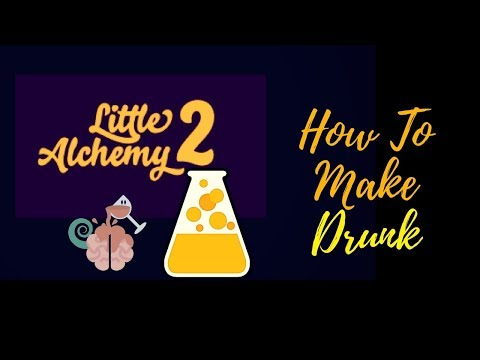 Little Alchemy 2-How To Make Drunk Cheats & Hints