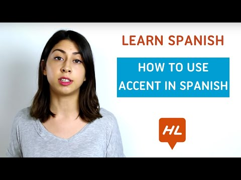 Learn Spanish: How to use accent in Spanish