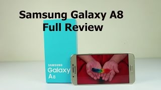 Samsung Galaxy A8 Review - Worth Your Money?