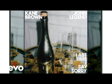 Kane Brown, John Legend - Last Time I Say Sorry (Audio)