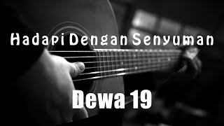 Download Hadapi Dengan Senyuman Dewa 19 Acoustic Karaoke Mp3