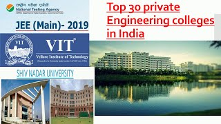 , Top 30 private engineering colleges in india  2019