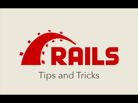 Episode #118 - Ruby on Rails Tips and Tricks