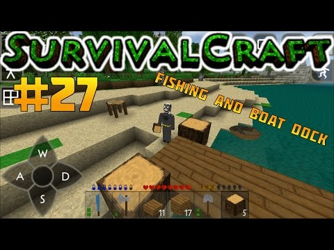 SurvivalCraft #27 Fishing and Boat Dock