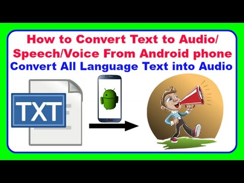 How to Convert Text to Audio/Speech/Voice From Android phone|Convert All Language Text into Audio