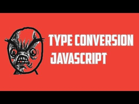 Type Conversions in JavaScript tutorial