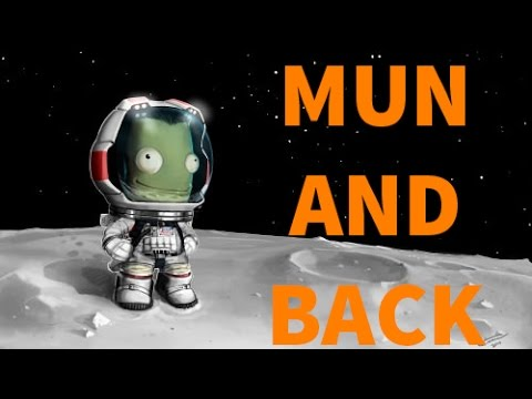 HOW TO LAND ON MUN AND BACK - Kerbal Space Program Career Guide