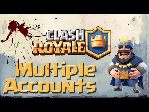 Tutorial: Clash Royale New Account & Multiple Accounts Android