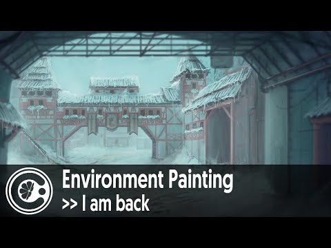 Environment Painting Time Lapse - I am back