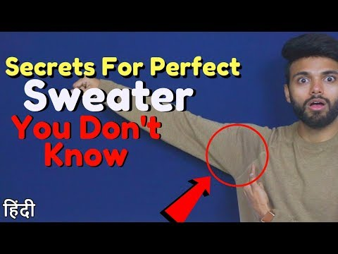 Secrets For Perfect Fitting Sweater, You Don't Know | Indian Men Fashion | Be Ghent | Rishi Arora
