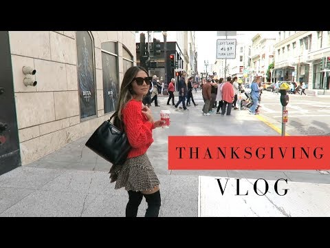 Thanksgiving Weekend in San Francisco! VLOG