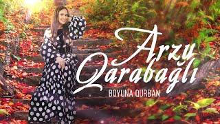 Arzu Qarabagli - Boyuna Qurban (Yeni 2019)