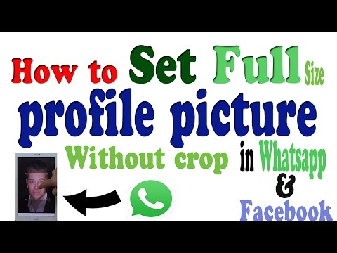 How to set full size profile picture on whatsapp without crop in urdu&hindi?by everythinglearn
