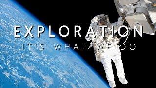 Exploration. It