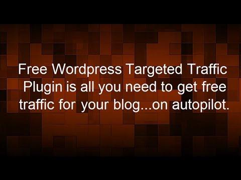 Wordpress free targeted traffic plugin