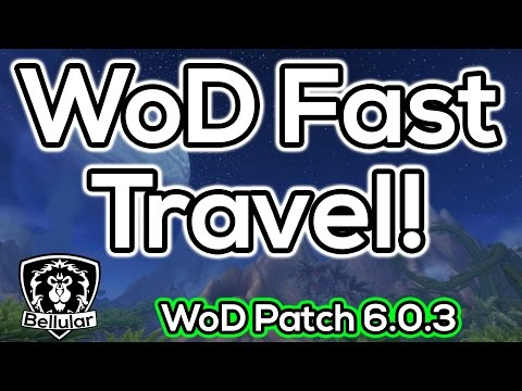 WoD Fast Travel: Fly Anywhere In Draenor in 90s