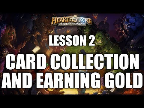 LESSON 2 - CARD COLLECTION AND EARNING GOLD - HEARTHSTONE GUIDE FOR BEGINNERS