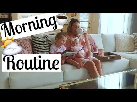 MORNING ROUTINE 2017 | SAHM of two | Newborn & Toddler | Tara Henderson | Brianna K Collab