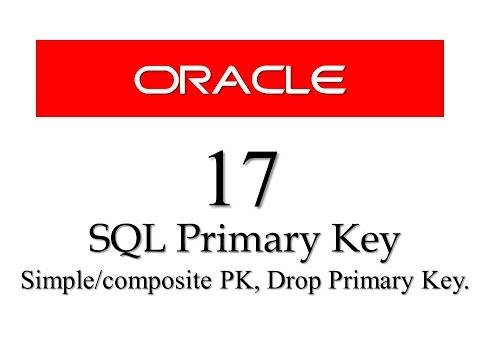 SQL tutorials 17: SQL Primary Key constraint,  Drop primary Key