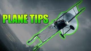 Battlefield 1 Plane tips!