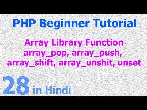 28 - PHP Array Function - Add Multiple Values, Modify - Delete Values