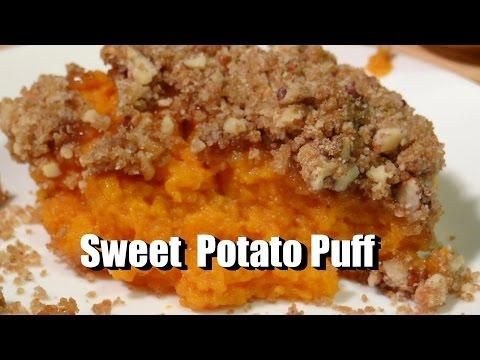 Southern Sweet Potato Puff / Casserole / Soufflé