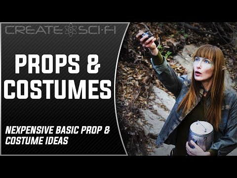 Props & Costumes, Make Sci-Fi Props & Costumes Inexpensively: How To Make A Sci-Fi Short Film