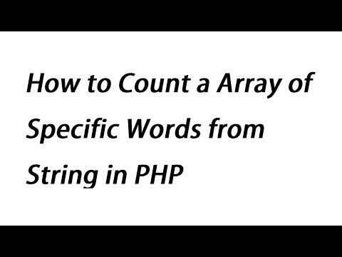 How to Count a Array of Specific Words from String in PHP