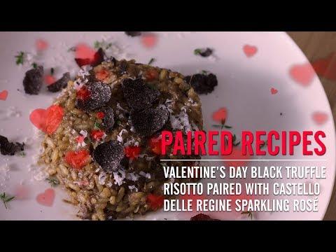 Paired Recipes: Valentine's Day Black Truffle Risotto w/ Castello Delle Regine Sparkling Rosé