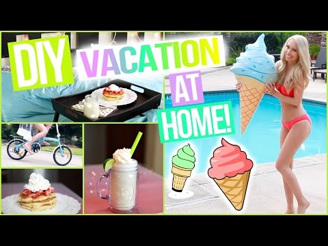 DIY Vacation at Home! 10 Awesome Staycation Ideas