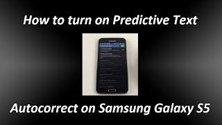 Turn On Predictive Text Autocorrect On A Samsung S5