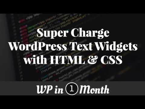 Super Charge WordPress Text Widgets with HTML & CSS