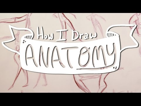How I Draw ANATOMY #1: Basic Gesture Drawing