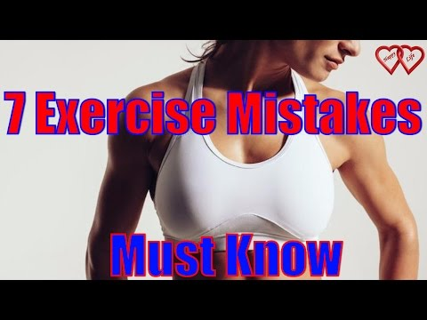 7 Biggest Exercise Mistakes That All Women Must Know