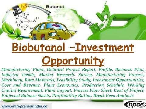 Biobutanol – Investment Opportunity