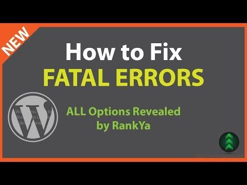 How to Fix Fatal Error WordPress