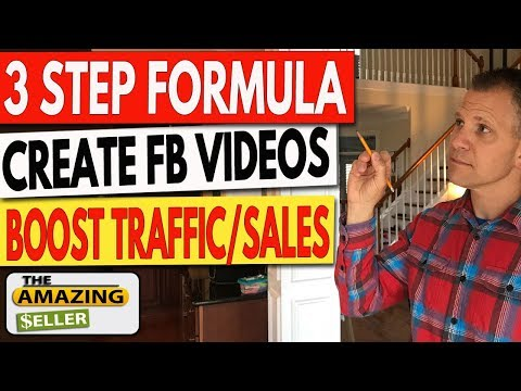 3 Step Formula to Create Facebook Videos That Get Traffic & Boost Sales!