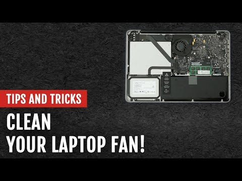 Improve Your Laptop's Performance by Cleaning Its Fan | Tips and Tricks