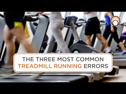 Running Form: The Three Most Common Treadmill Running Errors
