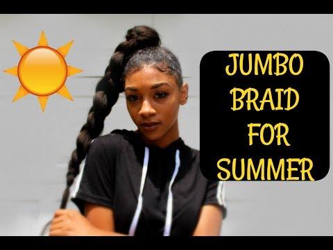 Jumbo Braid Ponytail With Braiding Hair   SUMMER PROTECTIVE STYLE