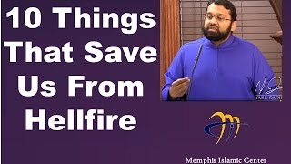 10 Things That Save Us From Hellfire - Dr. Sh. Yasir Qadhi