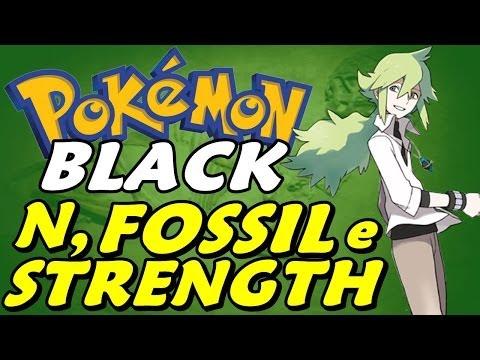 Pokémon Black (Detonado - Parte 10) - HM Strength, N e Fósseis