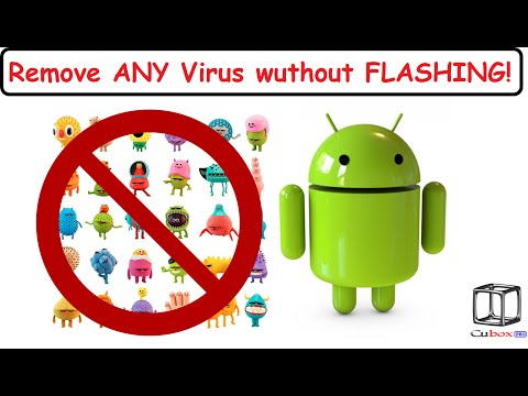 How to REMOVE Virus from ANY ANDROID Without FLASHING!